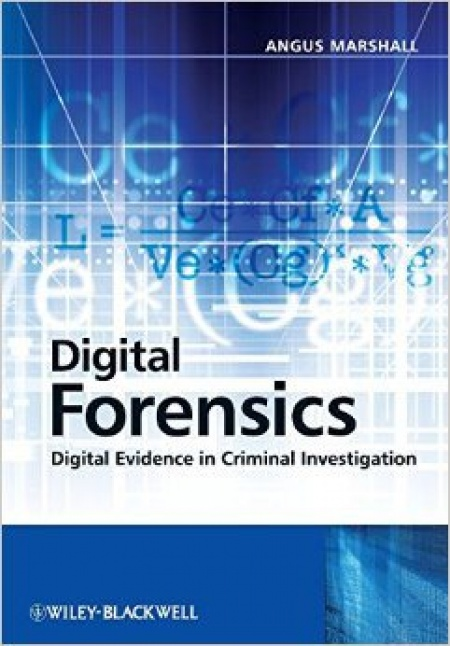 Digital Forensics : Digital Evidence in Criminal Investigation #1